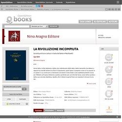 La rivoluzione incompiuta - Nino Aragno Editore