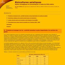 Savoirs partagés - Rizicultures asiatiques : enjeux et écologiques et économiques à l'aube du XXIe siècle par Guy Trébuil (Géo-agronome du département TERA du CIRAD)