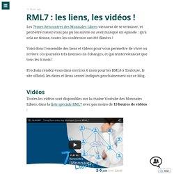 RML7 : les liens, les vidéos !