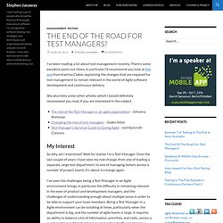 The End Of The Road For Test Managers?