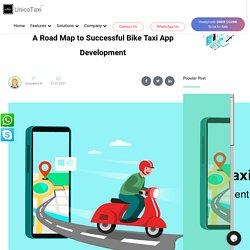 A Road Map to Successful Bike Taxi App Development