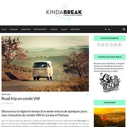 Road trip en combi VW - Kinda Break