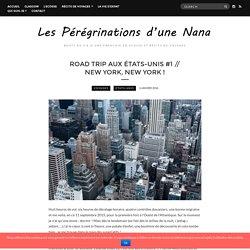 Road trip aux États-Unis #1 // New York, New York ! – Les Pérégrinations d'une Nana