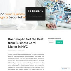 Roadmap to Get the Best from Business Card Maker in NYC