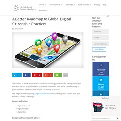 A Better Roadmap to Global Digital Citizenship Practices