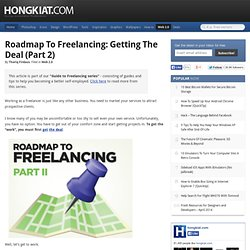 Roadmap to Freelancing: Getting the Deal (Part 2)