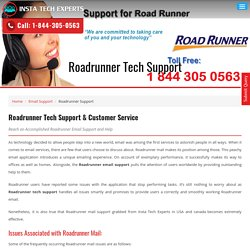Roadrunner email tech support @ toll-free 1-844-305-0563