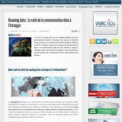 Roaming data : Le coût de la consommation data à l'étranger
