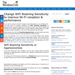 Change WiFi Roaming Sensitivity to improve Wi-Fi reception