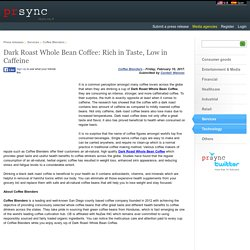 Dark Roast Whole Bean Coffee: Rich in Taste, Low in Caffeine