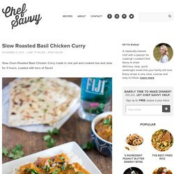 Slow Roasted Basil Chicken Curry