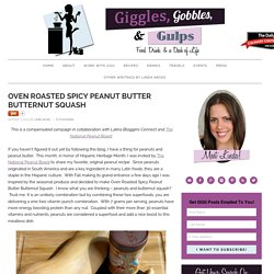 Oven Roasted Spicy Peanut Butter Butternut Squash - Giggles, Gobbles and Gulps