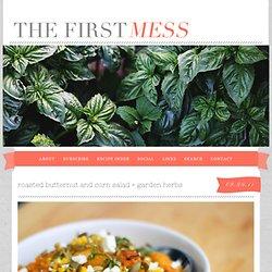 roasted butternut and corn salad + garden herbs