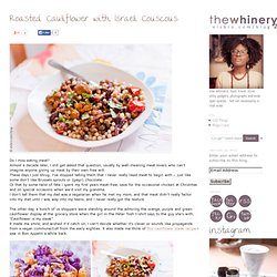 the whinery 2.0 » Blog Archive roasted cauliflower with israeli couscous