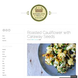 Roasted Cauliflower with Caraway Seeds