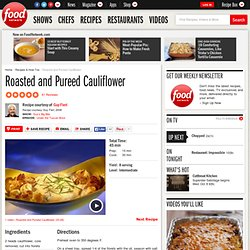 Roasted and Pureed Cauliflower Recipe : Guy Fieri