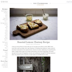Roasted Lemon Chutney Recipe