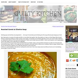 Roasted Carrot & Cilantro Soup Recipe