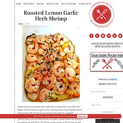 Roasted Lemon Garlic Herb Shrimp | Cinnamon Girl Recipes