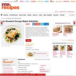 Pan-Roasted Orange Maple Sablefish Recipe