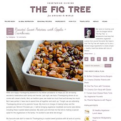 The Fig Tree: Roasted Sweet Potatoes with Apples + Cranberries