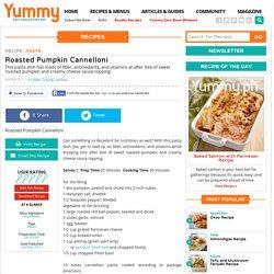 Roasted Pumpkin Cannelloni