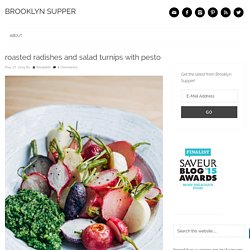 roasted radishes and salad turnips with pesto