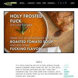 Roasted Tomato Soup - Thug Kitchen