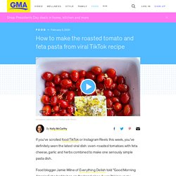 How to make the roasted tomato and feta pasta from viral TikTok recipe