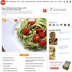 Sage Walnut Pesto Pasta with Oven-Roasted Tomatoes