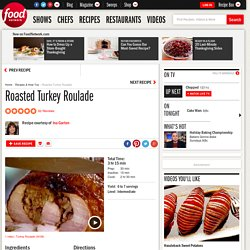 Roasted Turkey Roulade Recipe : Ina Garten
