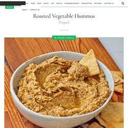 Roasted Vegetable Hummus [Vegan] - One Green Planet