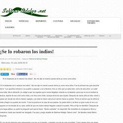 ¡Se lo robaron los indios! - Sabinas Hidalgo .net