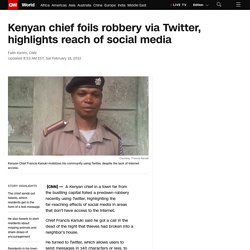 Kenyan chief foils robbery via Twitter, highlights reach of social media