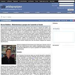 Bruno Robbes : Malentendus à propos de l'autorité à l'école