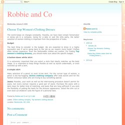 Robbie and Co: Choose Top Women's Clothing Dresses