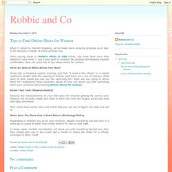 Robbie and Co: Tips to Find Online Shoes for Women