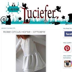 Robe Circus Horse - Ottobre