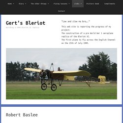 Robert Baslee – Gert's Bleriot