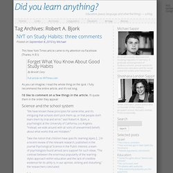 Robert A. Bjork | Did you learn anything?