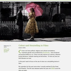 Robert Mills » Colour and Storytelling in Films