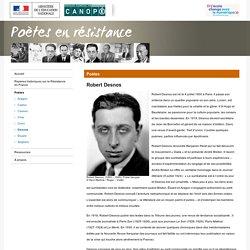Robert Desnos-Poètes en résistance-Réseau Canopé