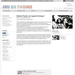 Robert Frank, un regard étranger