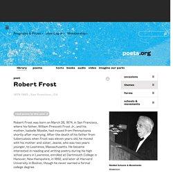 Robert Frost - Poet