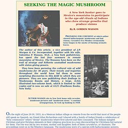 ROBERT GORDON WASSON Seeking the Magic Mushroom