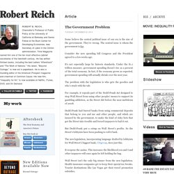 Robert Reich (The Government Problem)