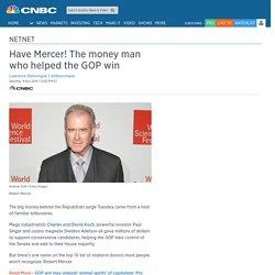 Robert Mercer, the most important political money man you've never heard of