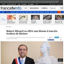 Robert Ménard va offrir une blouse à tous les écoliers de Béziers