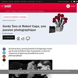 Gerda Taro et Robert Capa, une passion photographique