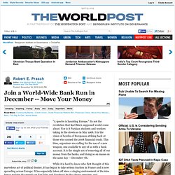 Robert E. Prasch: Join a World-Wide Bank Run in December -- Move Your Money